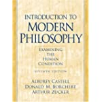 Introduction to Modern Philosophy Examining the Human Condition