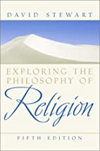 Exploring the Philosophy of Religion by…