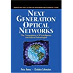Next Generation Optical Networks The Convergence of Ip Intelligence and Optical Technology