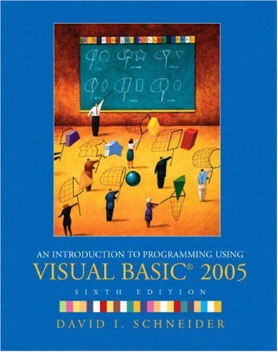 Book Cover: Introduction to Programming Using Visual Basic 2005, An (6th Edition)