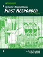 First Responder: Instructors Resource Manual…
