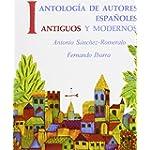 Antologa de autores espaoles: antiguos y modernos, Volume I
