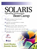 Solaris operating environment boot camp / David Rhodes, Dominic Butler