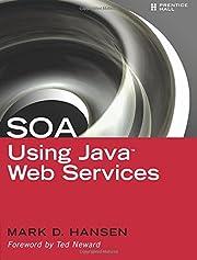 SOA Using Java(TM) Web Services af Mark D.…