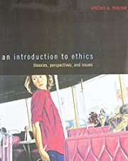 An Introduction to Ethics: Theories,…