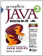Graphic Java 2, Volume 2: Swing (3rd…