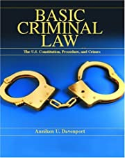 Basic Criminal Law: The United States…
