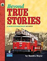 Beyond True Stories: A High-Intermediate…
