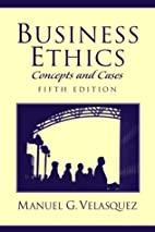 Business Ethics: Concepts and Cases by…
