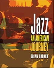Jazz: An American Journey by Brian Harker