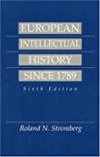 European Intellectual History Since 1789…