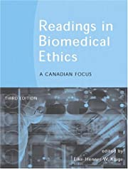 Readings in Biomedical Ethics: A Canadian…