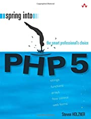 Spring Into PHP 5 by Steven Holzner