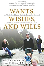Wants, Wishes, and Wills: A Medical and…