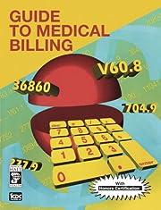 Guide To Medical Billing – tekijä: ICDC…