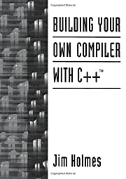 Building your own compiler with C de Jim…