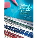 Workbook in Everyday Spanish A Comprehensive Grammar Review