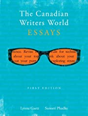 The Canadian writer's world : essays –…