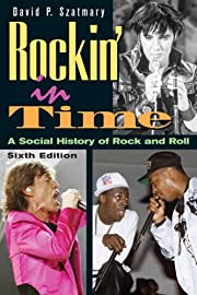 Rockin' in Time: A Social History of Rock…