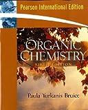 Organic chemistry / Paula Yurkanis Bruice