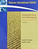 Understanding and managing organizational behavior jennifer m understanding and managing organizational behavior jennifer m george gareth r jones fandeluxe Choice Image