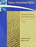 Understanding and managing organizational behavior jennifer m understanding and managing organizational behavior jennifer m george gareth r jones fandeluxe Images