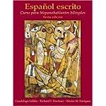 Espanol Escrito Curso Para Hispanohablantes Bilingues