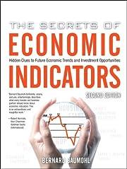 The Secrets of Economic Indicators: Hidden…