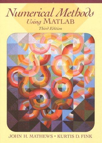 PDF] Numerical Methods Using MATLAB (3rd Edition)   Free