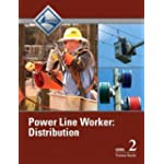 Power Line Worker Level 2 : Distribution Trainee Guide