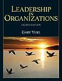 Leadership in organizations / Gary Yukl
