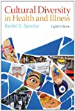 Cover of book titled Cultural Diversity in Health and Illness, Eighth Edition