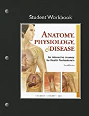 Student Workbook for Anatomy, Physiology, &…
