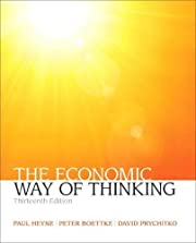 The Economic Way of Thinking (13th Edition)…