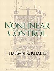 Nonlinear Control av Hassan K. Khalil