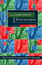 The Corporate Environment by John Collier