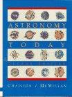 Astronomy today / Eric Chaisson, Steve McMillan