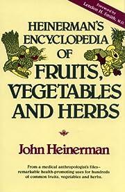 Heinerman's Encyclopedia of Fruits,…