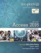 Exploring Microsoft Office Access 2016…