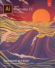 Adobe Illustrator CC Classroom in a Book…