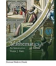 History of Mathematics, A (Classic Version)…
