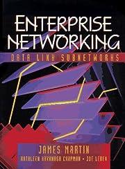Enterprise Networking: Datalink Subnetworks…