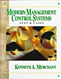 Modern management control systems : text and cases / Kenneth A. Merchant
