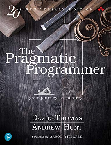 The Pragmatic Programmer: 20th Anniversary Edition