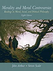 Morality and Moral Controversies: Readings…