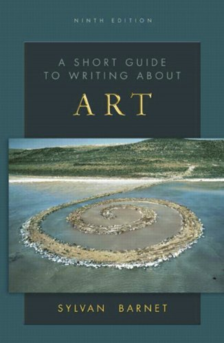a short guide to writing about art by sylvan barnet 10th edition