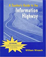 Teacher's Guide to the Information Highway,…