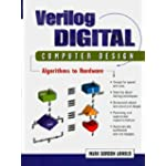 Verilog Digital Computer Design Algorithms into Hardware