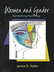 Women and Gender: Transforming Psychology af…