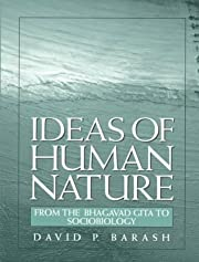 Ideas of Human Nature: From the Bhagavad…